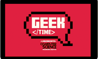 GEEK TIME EVENTO LANZAMIENTO COMPUTER SCIENCE